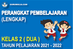 Perangkat Pembelajaran Lengkap SD Kelas 2 Kurikulum 2013 Tahun Pelajaran 2021-2022