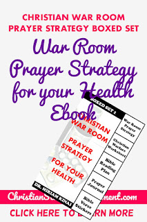 War Room Prayer Strategy for your Health Ebook
