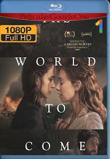 El Mundo que Viene (2020)[1080p BRrip] [Latino-Inglés] [Google Drive] chapelHD