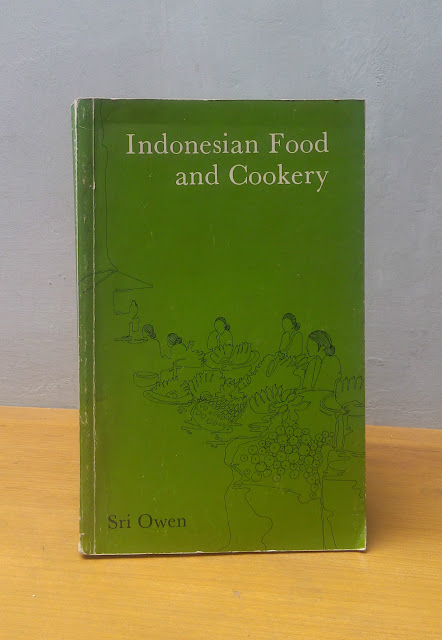 INDONESIAN FOOD AND COOKERY, Sri Owen