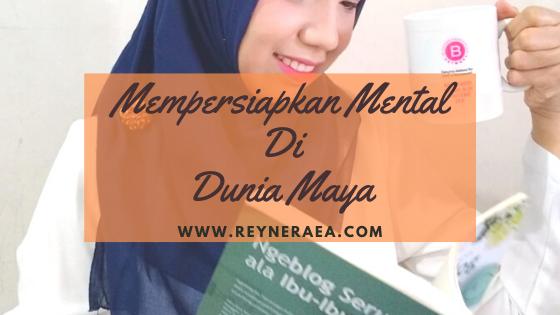 Mempersiapkan Mental Di Dunia Maya