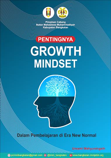 Pentingnya Growth Mindset dalam Pembelajaran di Era New Normal