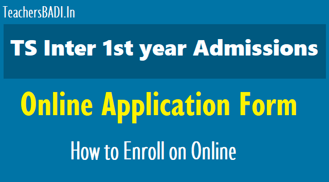 ts inter 1st year admissions online application form, how to enroll on online for ts inter 1st year admissions,ts inter 1st year online enrolment procedure,inter 1st year admissions online enrolment at http://bie.telangana.gov.in