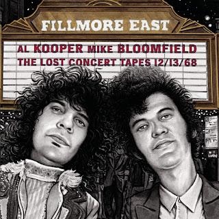 Al Kooper & Mike Bloomfield's Fillmore East