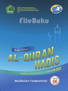 Al-Qur'an Hadis Buku Guru Kelas 9-IX Kurikulum 2013 Revisi