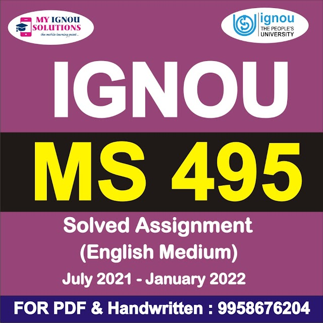 MS 495 Solved Assignment 2021-22