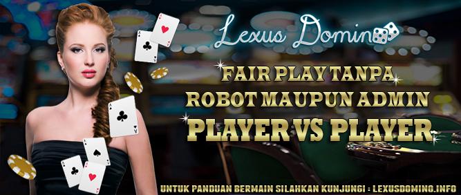 ld Lexusdomino Situs Bandar Domino, Poker Online, DominoQQ, Domino Online, Bandar Q Terpercaya