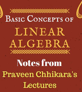 BASIC CONCEPTS OF LINEAR ALGEBRA NOTES