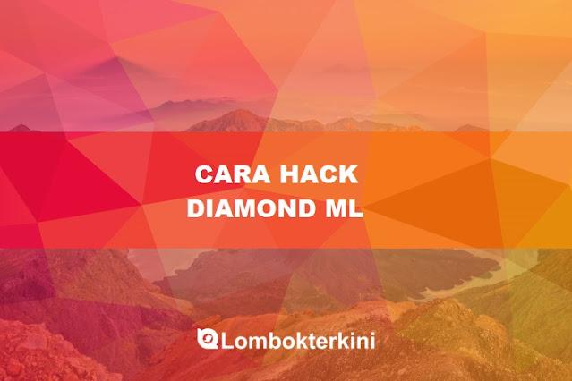 Cara Hack Diamond ML