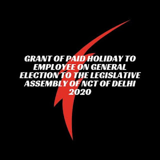 Grant of Paid Holiday for Legislative Assembly election