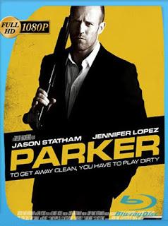 Parker [2013] HD [1080p] Latino [GoogleDrive] SilvestreHD