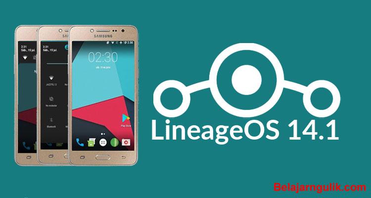 Custom ROM Lineage OS 14 1 untuk Samsung Galaxy J2 (SM-J210F)