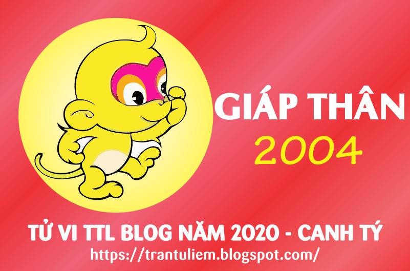TỬ VI TUỔI GIÁP THÂN 2004 NĂM 2020 ( Canh Tý )