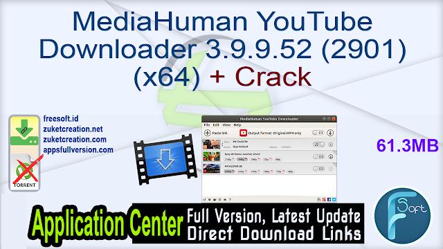 MediaHuman YouTube Downloader 3.9.9.52 (2901) (x64) + Crack