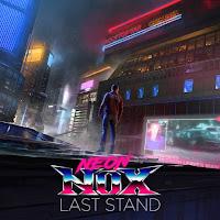 Neon Nox - Last Stand