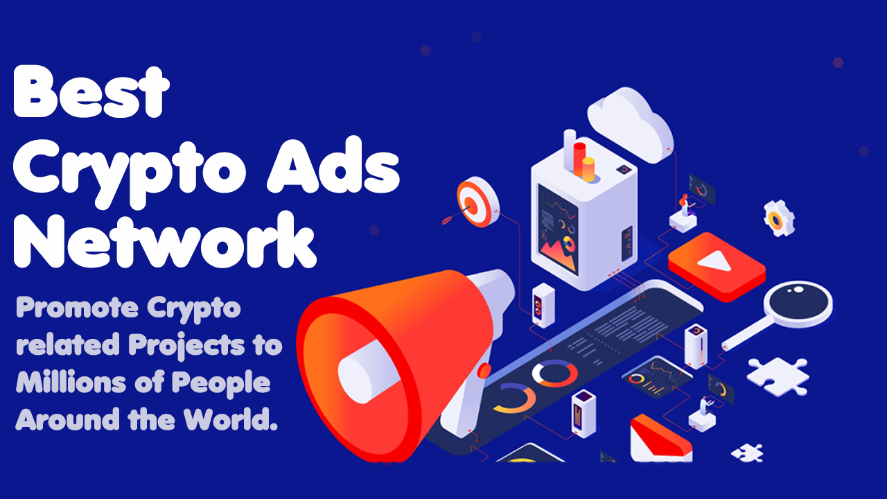 best crypto ads network for cryptocurrency related advertising projects