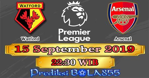 Prediksi Bola855 Watford vs Arsenal 15 September 2019