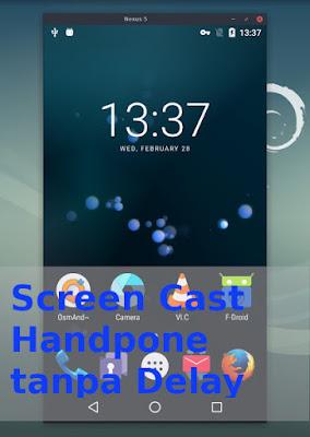 Screen Cast Handpone tanpa Delay