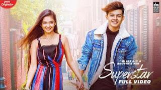 Supar Star Lyrics - Riyaz Aly & Anushka Sen, Neha Kakkar