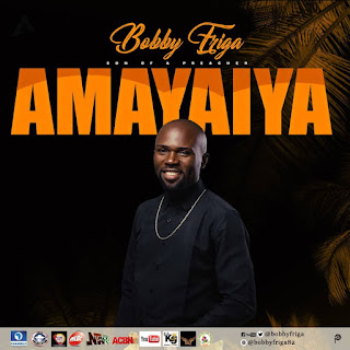 VIDEO: Bobby Friga - Ameyaiya