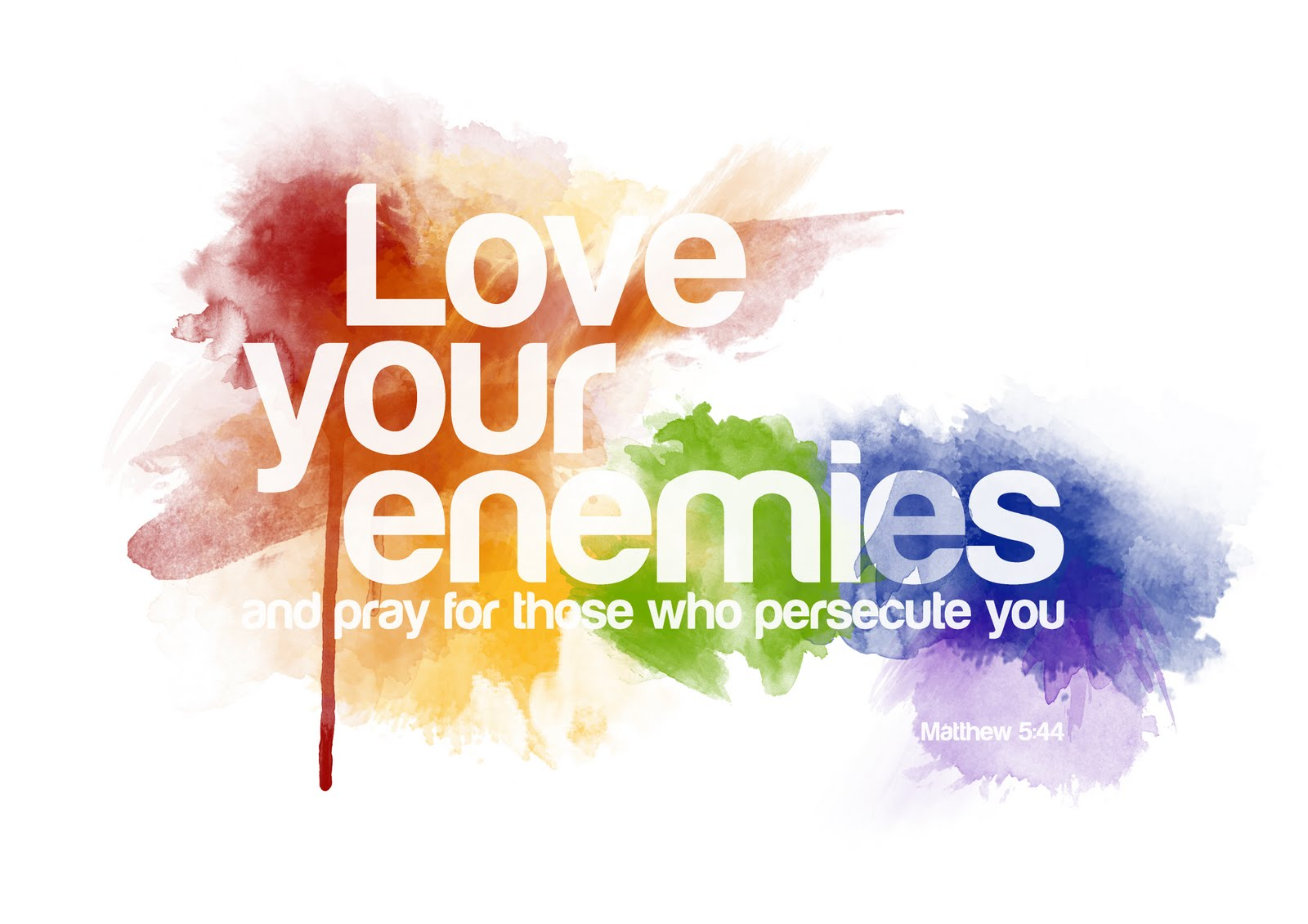 Meditations Of My Heart Love Your Enemies