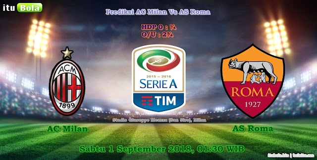 Prediksi AC Milan Vs AS Roma - ituBola
