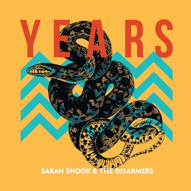 SARAH SHOOK & THE DISARMERS - Years 1