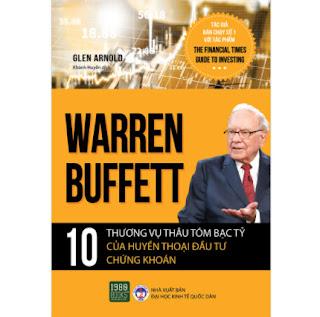 Warren Buffett - 10 Thương Vụ Thâu Tóm Bạc Tỷ Của Huyền Thoại Đầu Tư Chứng Khoán ebook PDF EPUB AWZ3 PRC MOBI