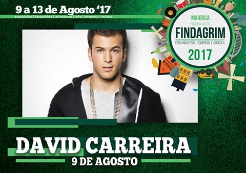 9 de Agosto - David Carreira na FINDAGRIM 2017