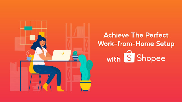 Work from Home Set up with Shopee