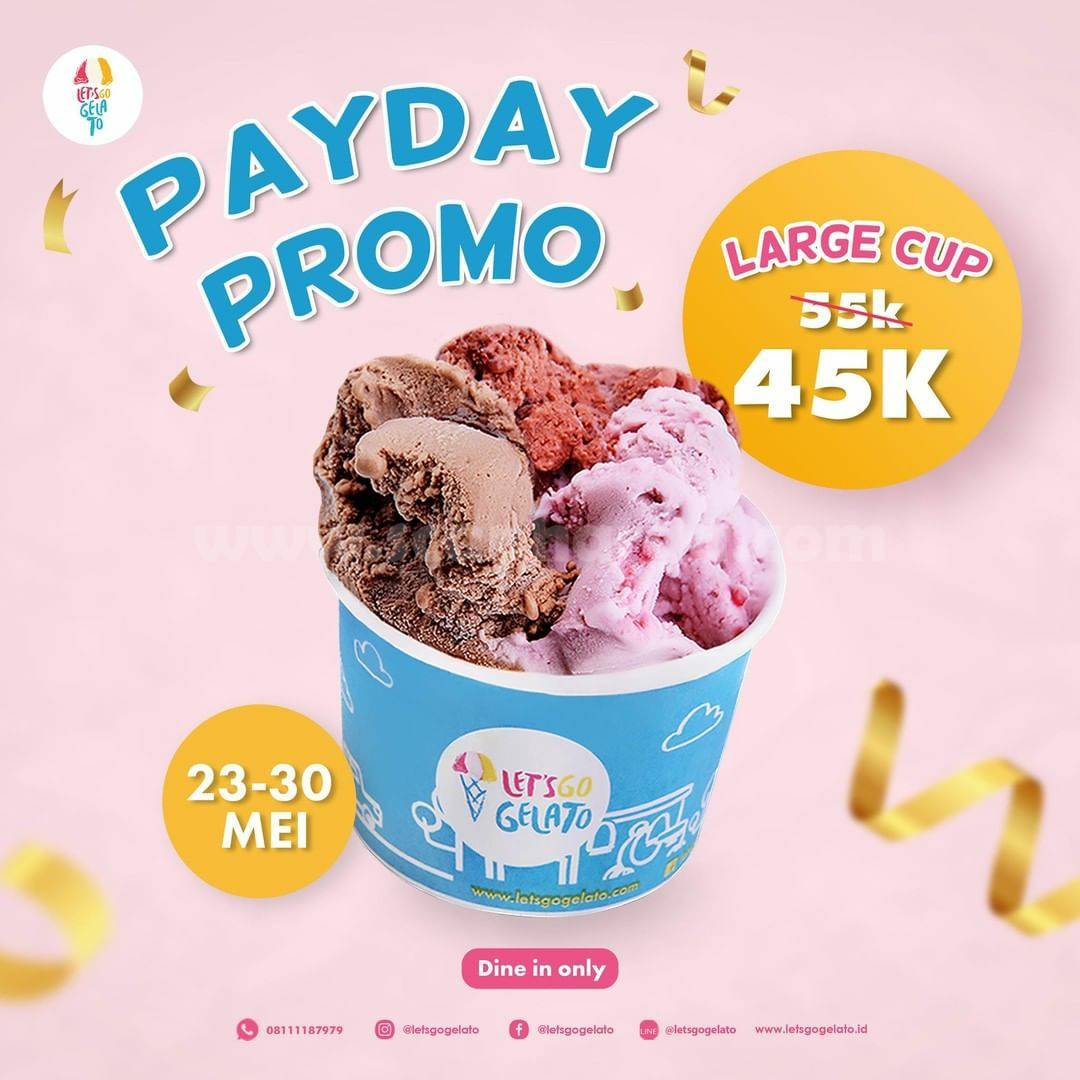 Promo Let's Go Gelato Payday - Beli Gelato Large Cup hanya Rp. 45K