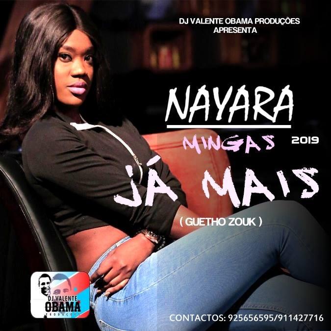 Nayara Mingas - Já Mais [KIZOMBA/ZOUK] [DOWNLOAD]