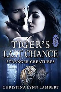 Tiger's Last Chance - a paranormal romance by Christina Lynn Lambert
