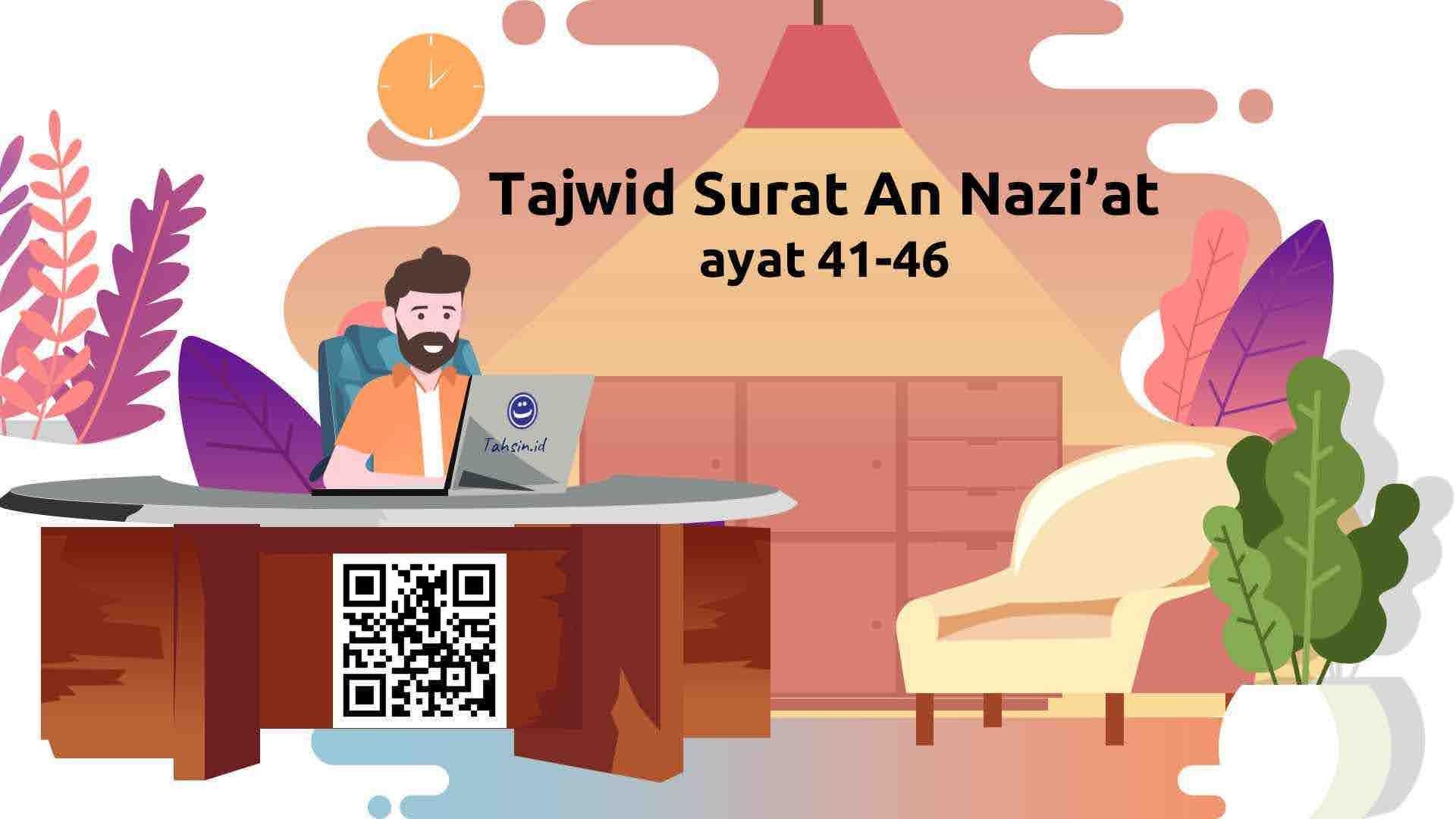 tajwid-surat-an-nazi'at-ayat-41-46