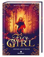 https://www.amazon.de/Fire-Girl-Gefährliche-Matt-Ralphs-ebook/dp/B01I5F2QEO