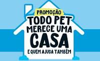 Promoção Todo Pet merece uma Casa Pedigree, Whiskas e Eukanuba todopetmereceumacasa.com.br