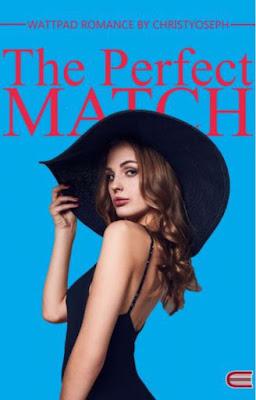The Perfect Match by Christyoseph Pdf