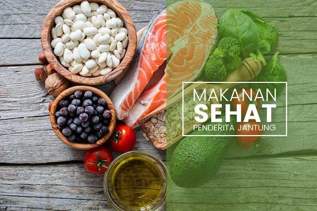 Makanan Sehat Untuk Mencegah Penyakit Jantung