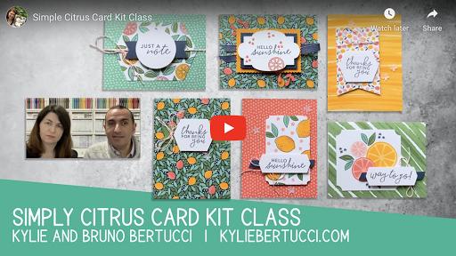 Simply Citrus Card Kit Class