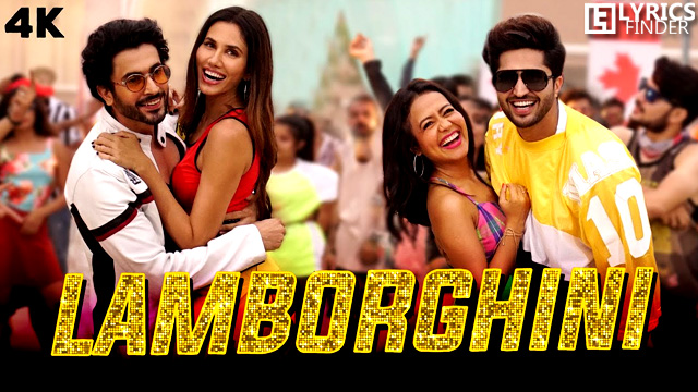 Lamborghini Lyrics – Meet Bros Ft. Neha Kakkar & Jassie Gill