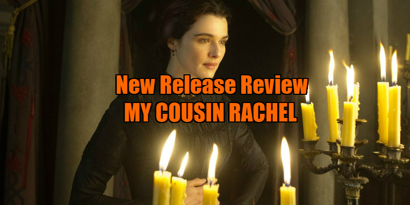 my cousin rachel review