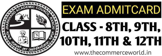 JAC BOARD ALL CLASS BOARD EXAM ADMITCARD DOWNLOAD 2020 - 8TH, 9TH, 10TH, 11TH, 12TH