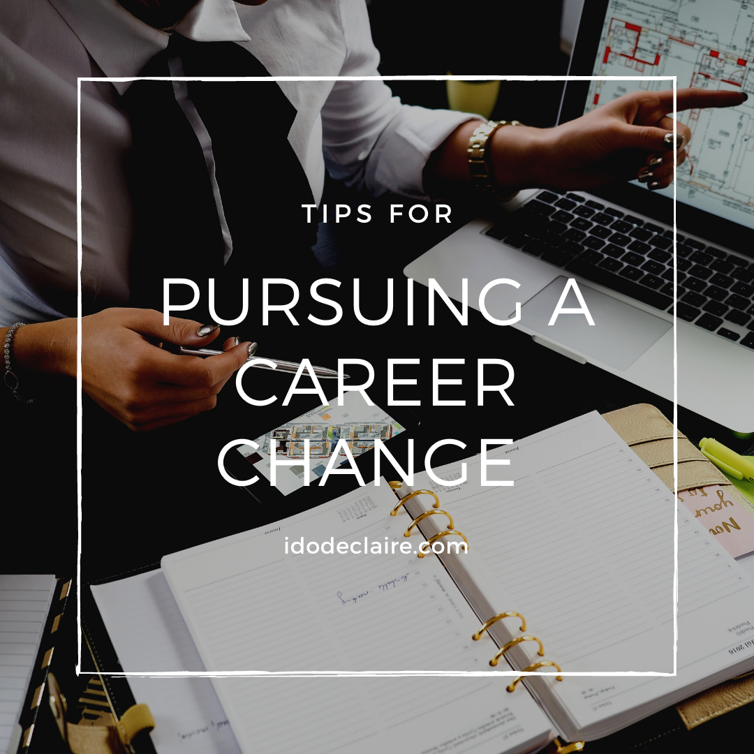 Tips for Pursuing a Career Change