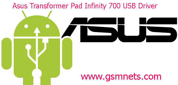 Asus Transformer Pad Infinity 700 USB Driver Download