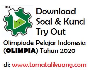 Soal + Kunci Try Out OSK SMA 2020 OLIMPIA (9 Bidang) untuk latihan soal