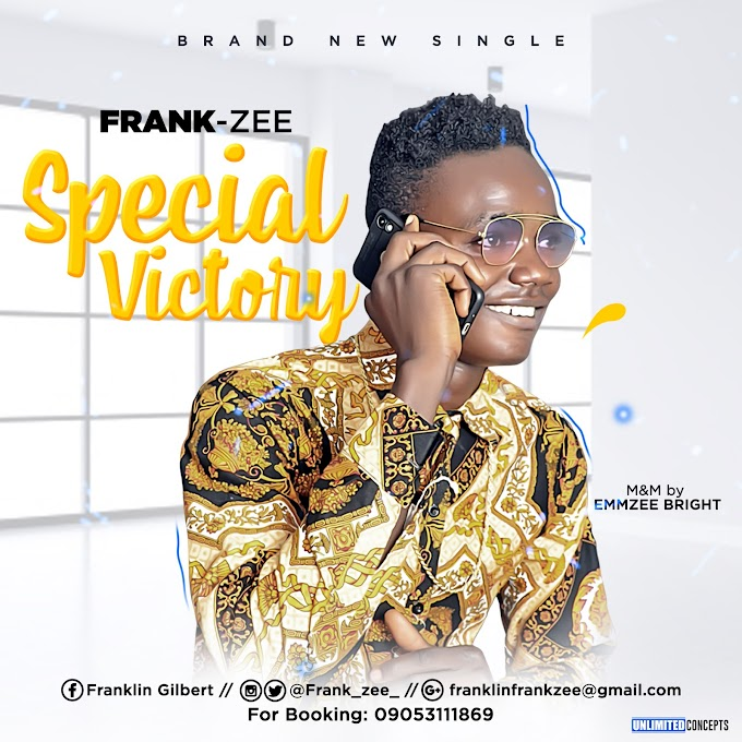 NEW JAM: FRANK ZEE - SPECIAL VICTORY