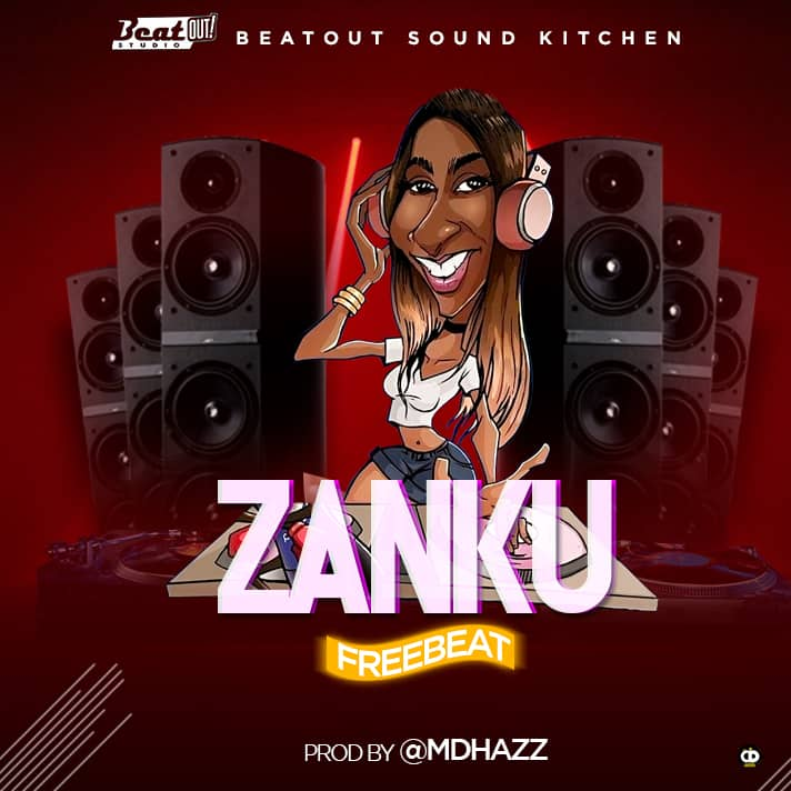 FREE BEAT: Zanku BeatOut (Prod  @MdHazz) - Welcome to