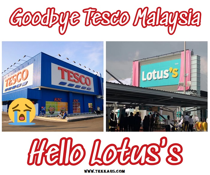Tesco Malaysia Name Is Now Changed To Lotuss Stores