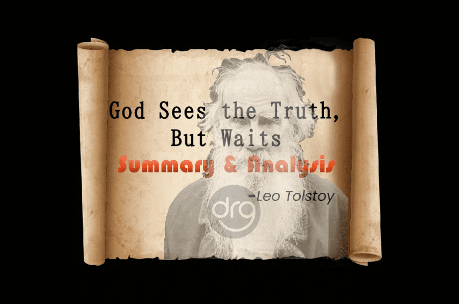 God-Sees-the-Truth-But-Waits-Summary-and-Analysis-Grade-11-English-Section-II-Literature-Unit-1-Short-Stories