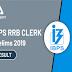 IBPS RRB क्लर्क प्रीलिम्स रिजल्ट 2019 जारी यहाँ देखें